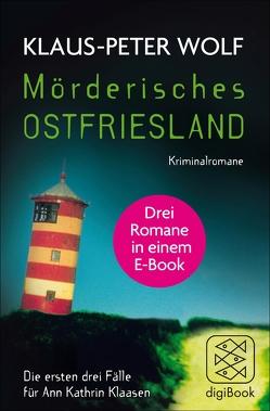 Mörderisches Ostfriesland von Wolf,  Klaus-Peter