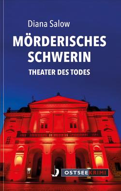 Mörderisches Schwerin von Salow,  Diana