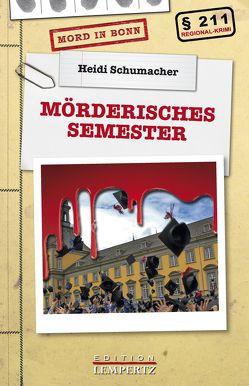 Mörderisches Semester von Schumacher,  Heidi