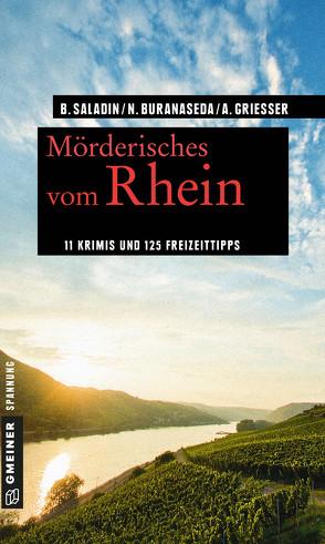 Mörderisches vom Rhein von Buranaseda,  Nadine, Grießer ,  Anne, Saladin,  Barbara