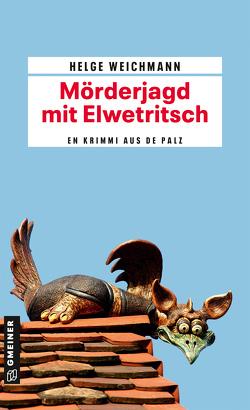 Mörderjagd mit Elwetritsch von Weichmann,  Helge