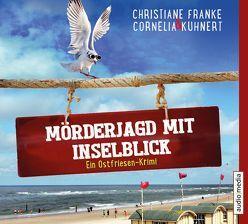 Mörderjagd mit Inselblick von Franke,  Christiane, Kuhnert,  Cornelia, Mierendorf,  Tetje