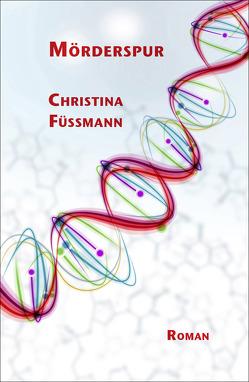 Mörderspur von Füssmann,  Christina