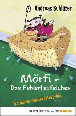 Mörfi – Das Fehlerteufelchen von Kehr,  Karoline, Schlüter,  Andreas