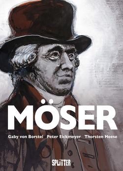 Möser – die Graphic Novel von Borstel,  Gaby von, Eickmeyer,  Peter