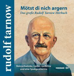 Mötst di nich argern von Schobeß,  Rainer, Tarnow,  Rudolf, TENNEMANN media Buch- und Musikverlag