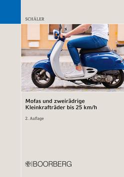 Mofas und zweirädrige Kleinkrafträder bis 25 km/h von Schäler,  Marco