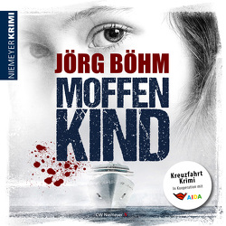 Moffenkind von Böhm,  Jörg, Henn,  Boris