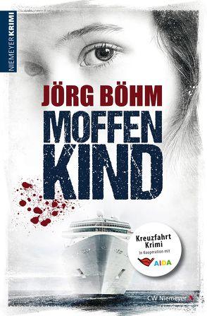 Moffenkind von Böhm,  Jörg