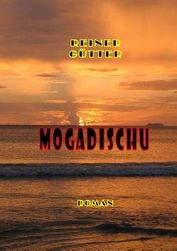 Mogadischu von Gütter,  Reiner