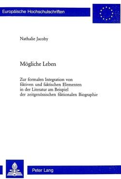 Mögliche Leben von Jacoby,  Nathalie