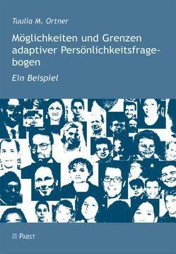 Möglichkeiten und Grenzen adaptiver Persönlichkeitsfragebogen von Ortner,  Tuulia M