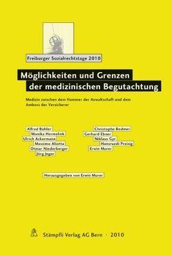 Möglichkeiten und Grenzen der medizinischen Begutachtung von Murer,  Erwin