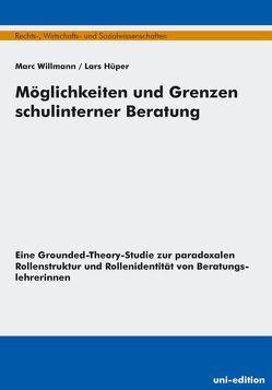 Möglichkeiten und Grenzen schulinterner Beratung von Hüper,  Lars, Willmann,  Marc