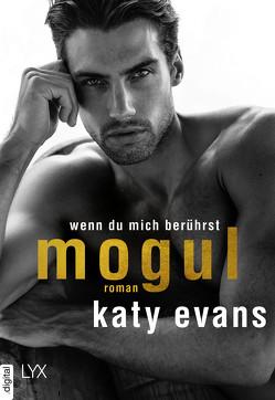 Mogul – Wenn du mich berührst von Evans,  Katy, Link,  Michaela