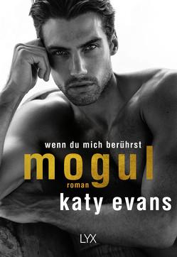 Mogul – Wenn du mich berührst von Evans,  Katy, Link,  Hans