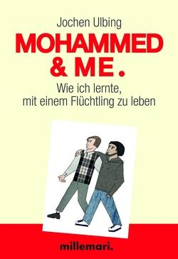 Mohammed & Me von Ulbing,  Jochen