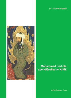 Mohammed und die abendländische Kritik von Fiedler,  Markus