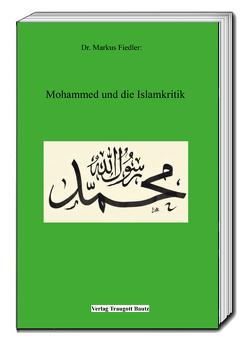 Mohammed und die Islamkritik von Fiedler,  Markus