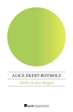 Mohn in den Bergen von Ekert-Rotholz,  Alice