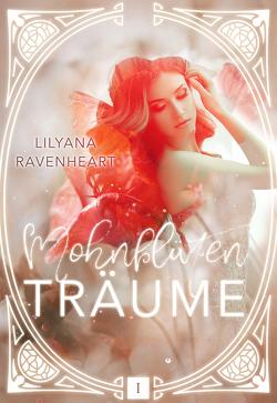 Mohnblütenträume von Ravenheart,  Lilyana