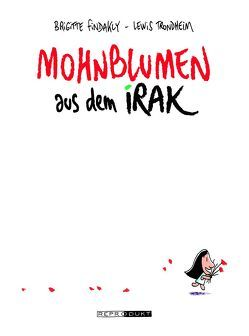 Mohnblumen aus dem Irak von Findakly,  Brigitte, Pröfrock,  Ulrich, Trondheim,  Lewis