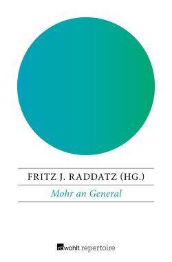 Mohr an General von Raddatz,  Fritz J.