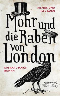 Mohr und die Raben von London von Korn,  Ilse, Korn,  Vilmos