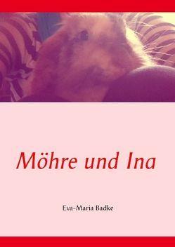 Möhre und Ina von Badke,  Eva-Maria