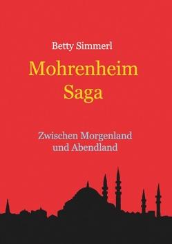 Mohrenheim Saga von Simmerl,  Betty