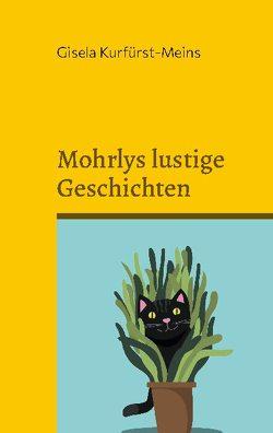 Mohrlys lustige Geschichten von Kurfürst-Meins,  Gisela