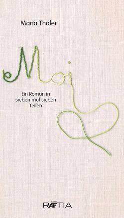 Moi von Thaler,  Maria