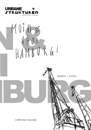 Moin & Ahoi Hamburg! von Wagner,  Christian