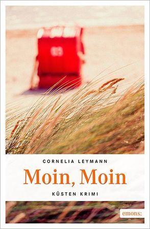 Moin, Moin von Leymann,  Cornelia