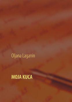 Moja Kuca von Laganin,  Oljana