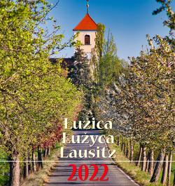 Moja Łužica Meine Lausitz Mója Łužyca 2022 von Bulank,  Macij