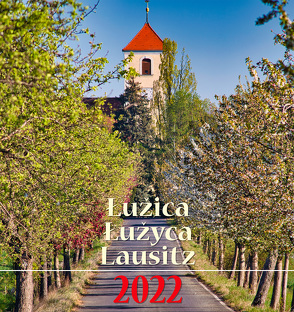 Łužica Łužyca Lausitz 2022 von Bulank,  Macij