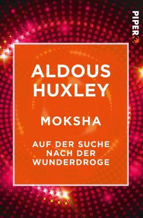 Moksha von Huxley,  Aldous, Stromberg,  Kyra