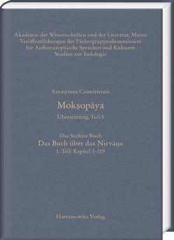 Moksopaya. Übersetzung, Teil 5, Das Sechste Buch. Das Buch über das Nirvana. 1. Teil: Kapitel 1–119 von Anonymus Casmiriensis, Steiner,  Roland