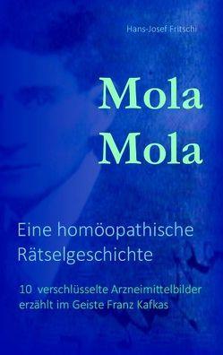 Mola Mola von Fritschi,  Hans-Josef