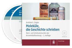 Moleküle, die Geschichte schrieben von Ziegler,  Andreas S.