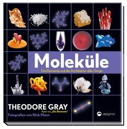 Moleküle von Gray,  Theodore, Mann,  Nick