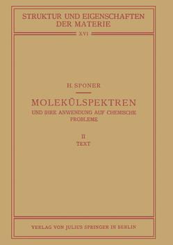 Molekülspektren und Ihre Anwendung auf Chemische Probleme von Born,  M., Franck,  J., Hund,  F., Mark,  H., Sponer,  H.