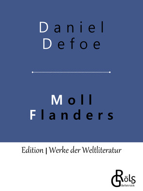 Moll Flanders von Defoe,  Daniel
