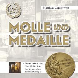 Molle und Medaille von Gerschwitz,  Matthias