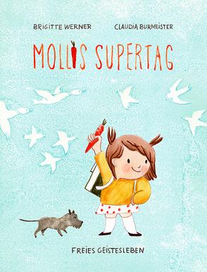 Mollis Supertag von Burmeister,  Claudia, Werner,  Brigitte