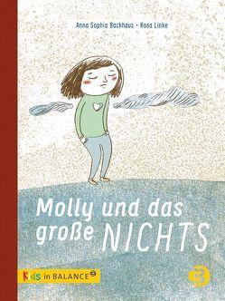 Molly und das große Nichts von Backhaus,  Anna Sophia, Linke,  Rosa