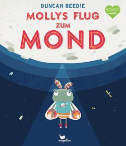 Mollys Flug zum Mond von Beedie,  Duncan, Kreuzer,  Kristina