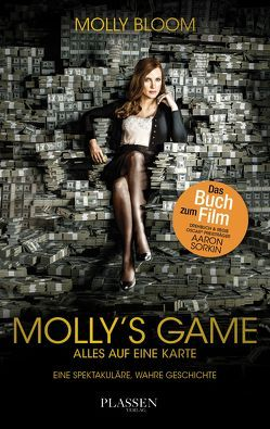 Molly's Game von Bloom,  Molly, Sievers,  Frank