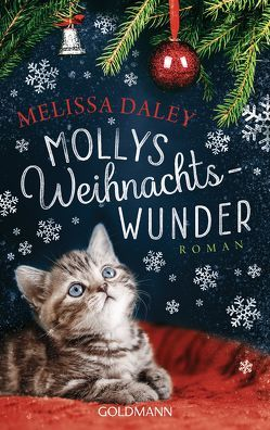 Mollys Weihnachtswunder von Daley,  Melissa, Strüh,  Anna Julia
